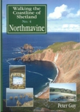 Walking the Coastline of Shetland No.4 - Northmavine by Peter Guy